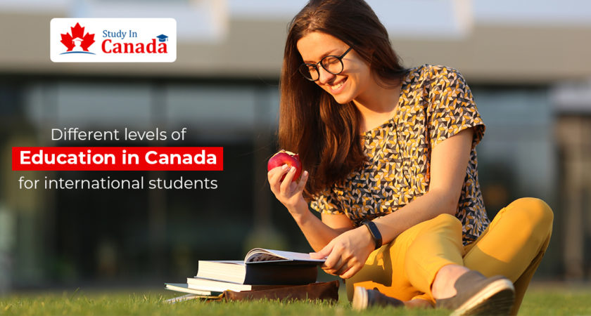 Different levels of education in Canada for International students!